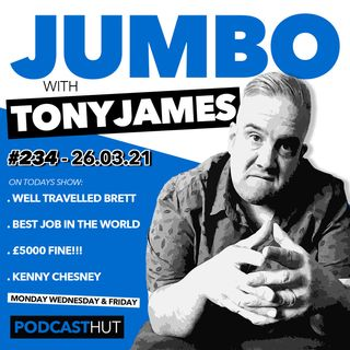 Jumbo Ep:234 - 26.03.21 - Ladies Of The Night & Brett
