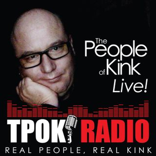 TPOK Live! 033 - So you wanna be a Slut?