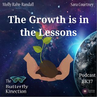 BK37: The Growth is in the Lessons