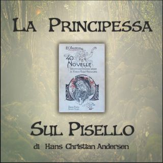 La principessa sul pisello: l'audiolibro delle novelle di Andersen