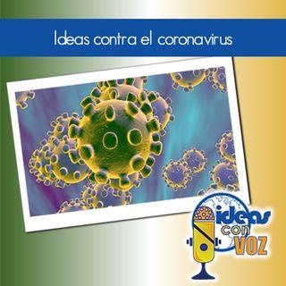 Ideas contra el coronavirus