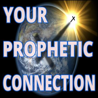 YOUR PROPHETIC CONNECTION