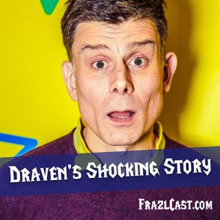 FC 120: Draven's Shocking Story
