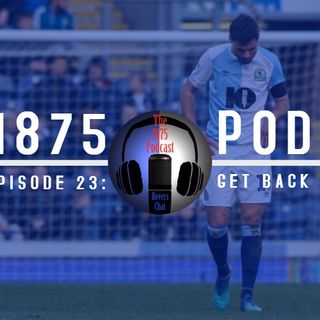 1875 Podcast – Season 2, Episode 23 - Getting Back to Winning Ways