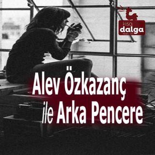 "Alev Özkazanç - Arka Pencere: Zadie Smith ile ""Rahat Et"""