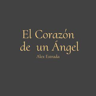 Episodio 2 - El Corazón De Un Ángel