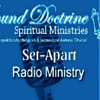 Re:Broadcast Sound Doctrine Spiritual Ministries (06.14.15)