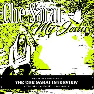 The Che Sarai Interview.