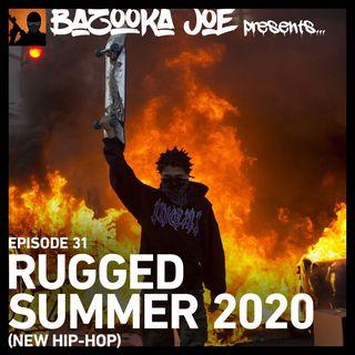 EP#31 - Rugged Summer 2020 (New Hip-Hop)