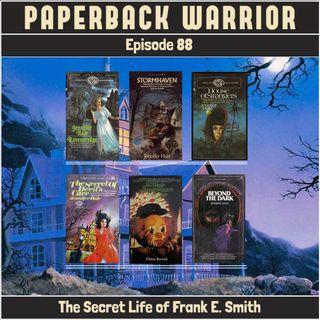 Episode 88: The Secret Life of Frank E. Smith