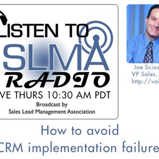 How to Avoid CRM Failure with Joe Scioscia of VAI