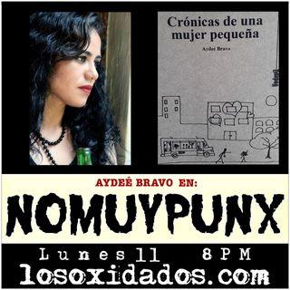 NoMuyPunx con Aydeé Bravo