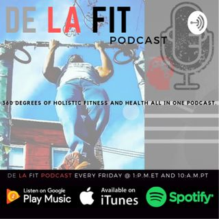 De La Fit Podcast season 5 Ep.57 Interview with Dr. Kyrin Dunston OBGYN and Functional Medicine