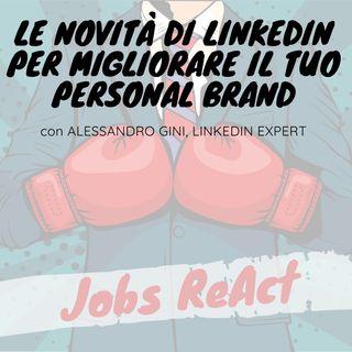 JR 22 | Le novità di LinkedIn per migliorare il tuo Personal Brand - con Alessandro Gini