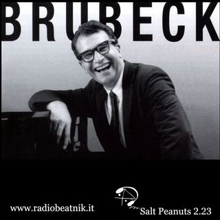 Salt Peanuts Ep. 2.23 Dave Brubeck