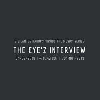 The Eye'z Interview.