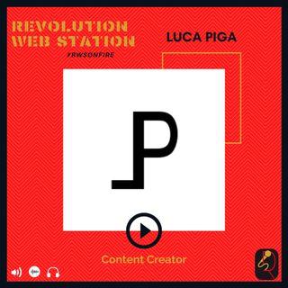 INTERVISTA LUCA PIGA - CONTENT CREATOR