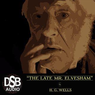 """TFTV 12 ¦ """"The Late Mr. Elvesham"""" by H G Wells ¦ DSB Full Audiobook Horror Short Story"""