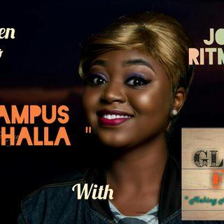 """ Campus Walhalla "" With John Ritmwa."