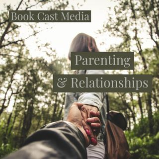 BookCastMedia Parenting & Relationships