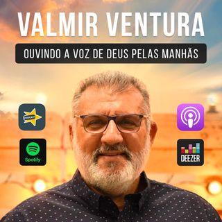 VALMIR VENTURA OD #  202 - SOMENTE A FÉ