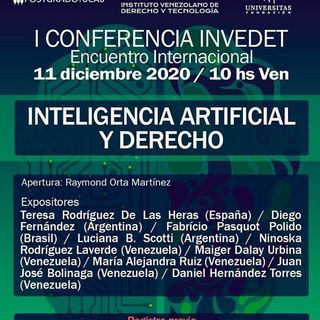 Inteligencia Artificial y Derecho Panel - Parte 2 - 1ra. Conferencia  INVEDET 2020