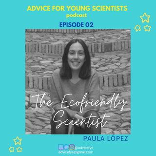 EPISODE 02: The Ecofriendly Scientist!