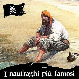 57 - Naufraghi famosi