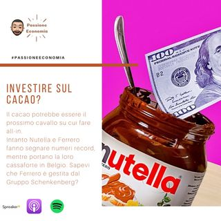 Investire sul cacao, la nuova frontiera