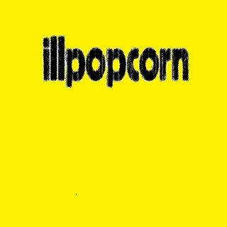 The ill Popcorn Podcast episode 63: This is why we can't have nice things.
