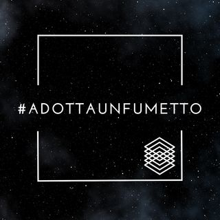 #adottaunfumetto Ep. 004 (NumeroZeroComics)