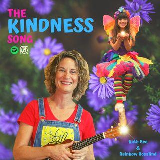 Kindness - Rainbow Rosalind and Kath Bee