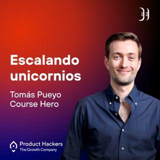 Escalando unicornios con Tomás Pueyo