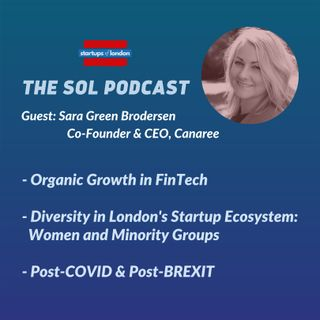 Talking about FinTech in London with  Sara Green Brodersen, Canaree's Co-Founder