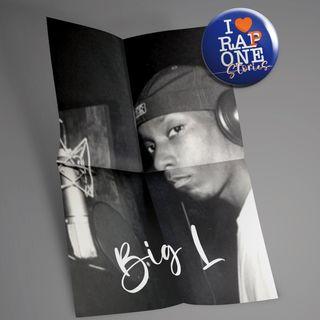 I Love Rappone Stories - Big L