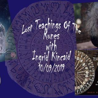 Lost Teachnings of the Runes with Ingrid Kincaid