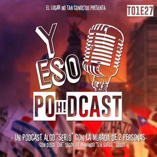 #Ep027 Chile Desperto