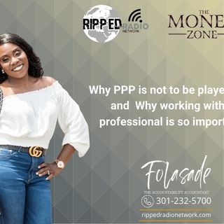 Why PPP is not to be played with and  Why working with a professional is so important