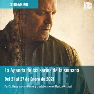 Streaming: Agenda de Series del 21 al 27 de Enero