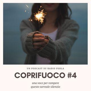 COPRIFUOCO #4