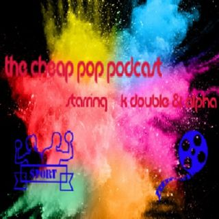 The Cheap Pop Podcast Ep.#11 (Digital vs Disk and Crown Jewel)