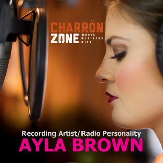 Ayla Brown : Recording Artist/Radio Personality