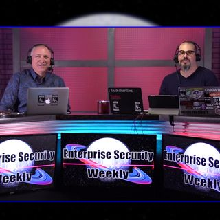 Getting In & Getting Out - Enterprise Security Weekly #128