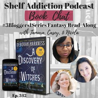 #3Bloggers1Series Discussion of A Discovery of Witches (All Souls #1) | Book Chat