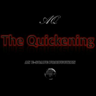The Quickening #3 - Part III