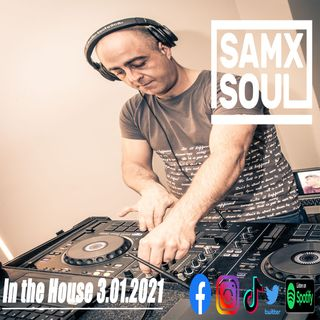 Samxsoul - In the House 3.01.2021