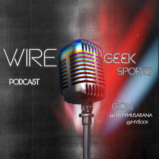 Episodio 3 Wiregeek sports