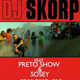 DJ Skorp - Allons-y (feat. Preto Show & Sosey)