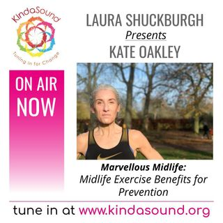 Kate Oakley: Midlife Exercise Benefits for Prevention | Marvellous Midlife with Laura Shuckburgh