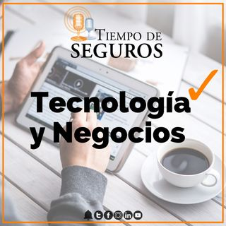 Tiempo de Seguros -Tecnología y Negocios